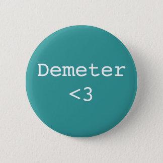 Demeter <3 6 cm round badge