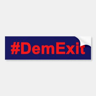 #DemExit Anti DNC Bumper Sticker
