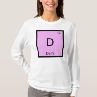 Demi Name Chemistry Element Periodic Table T-Shirt