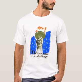 Democracy A Challenge 1940 WPA T-Shirt