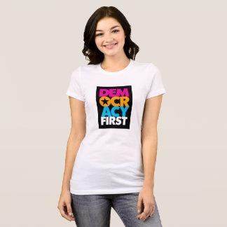 Democracy First T-shirt