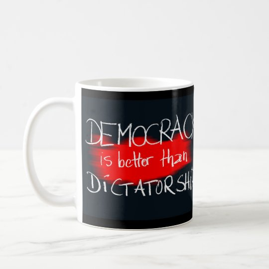 Democracy v Dictatorship Coffee Mug
