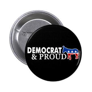 Democrat and Proud 6 Cm Round Badge