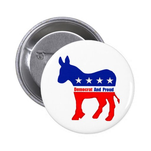 Democrat And Proud Button