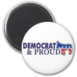Democrat and Proud Fridge Magnet