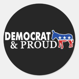Democrat and Proud Round Sticker