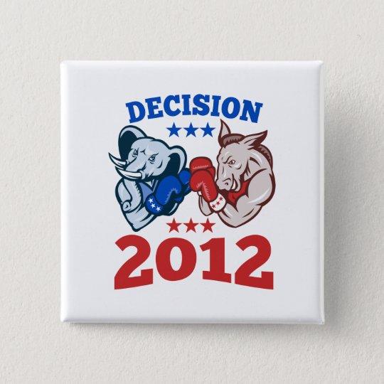 Democrat Donkey Republican Elephant Decision 2012 15 Cm Square Badge