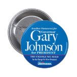 Democrat for Gary Johnson Button