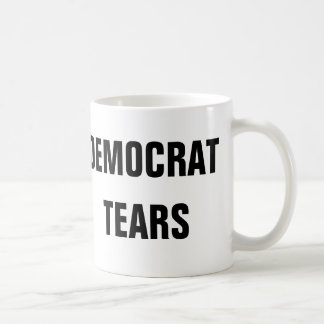 Democrat Tears Coffee Mug