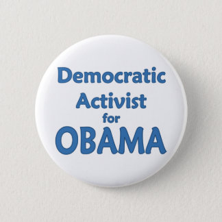 Democratic Activist for Obama 6 Cm Round Badge