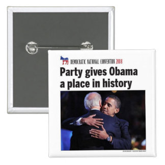 Democratic Party Gives Obama Place in History 15 Cm Square Badge