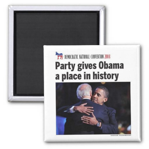 Democratic Party Gives Obama Place in History Refrigerator Magnet