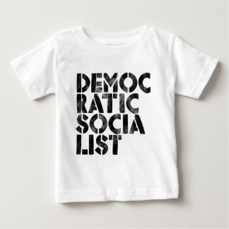 Democratic Socialist Baby T-Shirt