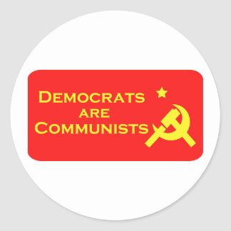 Democrats are Commies Round Sticker