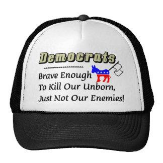 Democrats: Brave Enough To Kill Our Enemies Cap