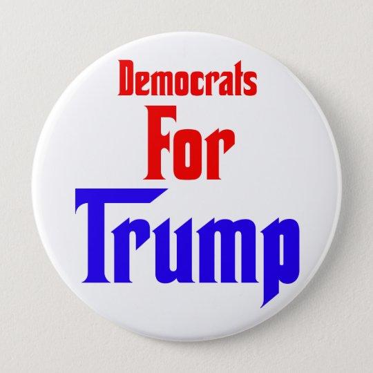 Democrats for Trump 10 Cm Round Badge