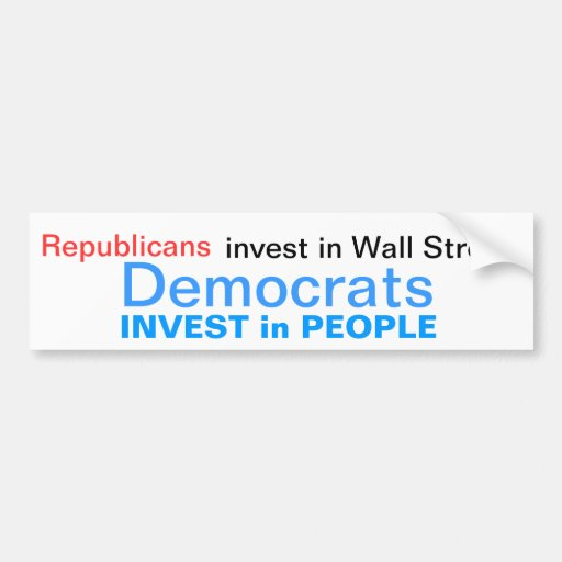 Democrats invest in People Car Bumper Sticker