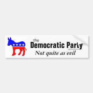 Democrats not as evil bumper sticker