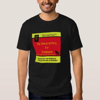 Democratsocialistsfordummies, The Democrat Part... Shirt