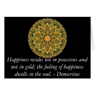 Democritus quote about Happiness Greeting Card