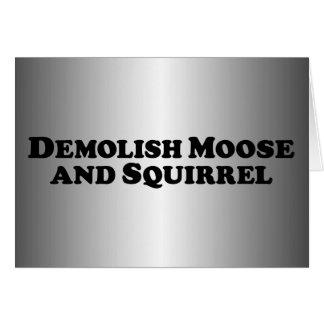Demolish Moose and Squirrel - Mixed Clothes Greeting Card