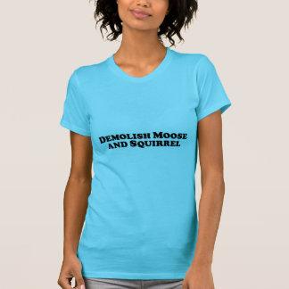 Demolish Moose and Squirrel - Mixed Clothes Tee Shirts