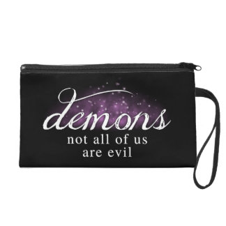 Demons: Not All of Us Are Evil - Wristlet