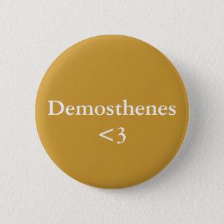 Demosthenes <3 6 cm round badge
