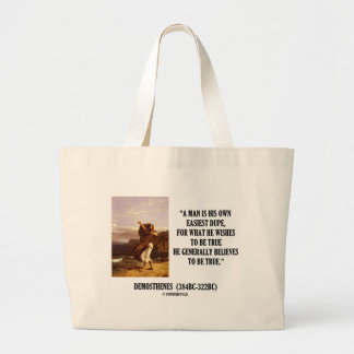 Demosthenes Own Easiest Dupe Wishes To Be True Large Tote Bag