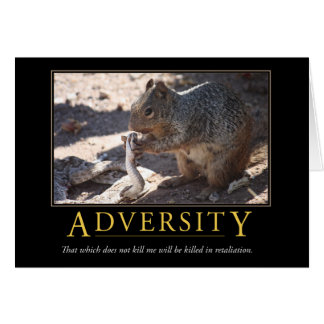 Demotivational Card: Adversity Greeting Card
