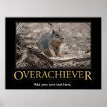 Demotivational Poster: Overachiever