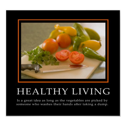 Demotivational Posters  Healthy Living