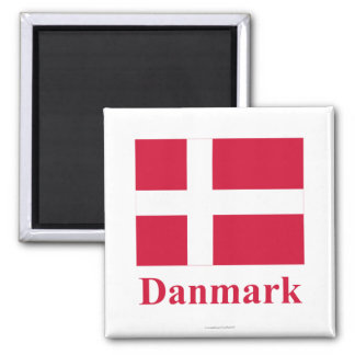Denmark Flag with Name in Danish Square Magnet