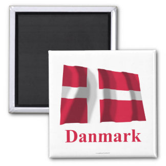 Denmark Waving Flag with Name in Danish Square Magnet