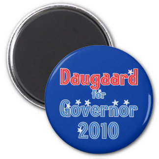 Dennis Daugaard for Governor 2010 Star Design 6 Cm Round Magnet