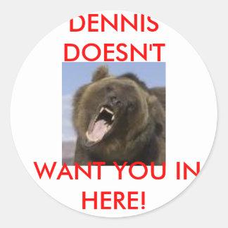 dennis round sticker