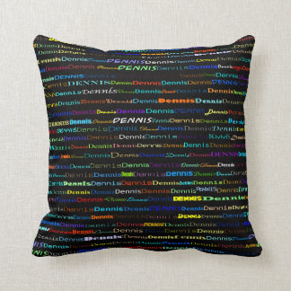 Dennis Text Design I Throw Pillow
