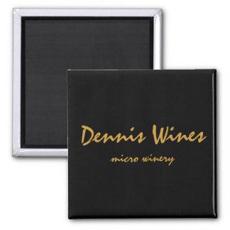 Dennis Wines Magnets
