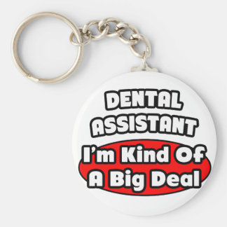 Dental Assistant...Big Deal Basic Round Button Key Ring