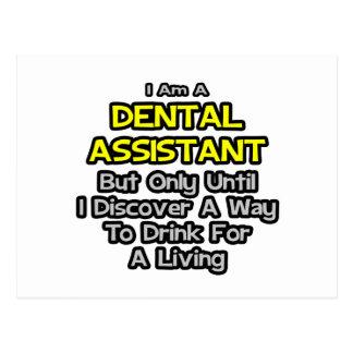 Dental Assistant .. Drink for a Living Postcard