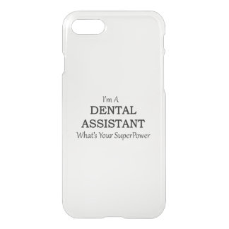 DENTAL ASSISTANT iPhone 7 CASE