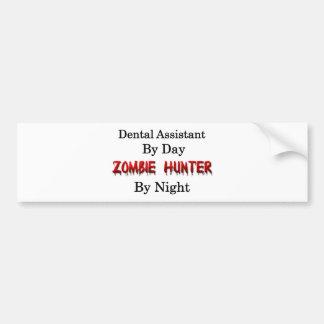 Dental Assistant/Zombie Hunter Bumper Stickers