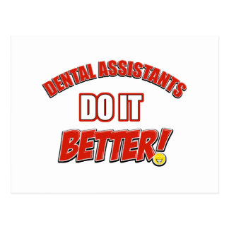Dental assistants do it better postcard