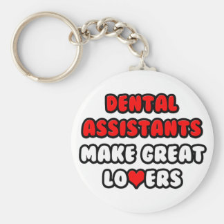 Dental Assistants Make Great Lovers Basic Round Button Key Ring