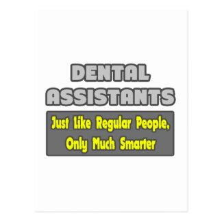 Dental Assistants ... Smarter Post Card