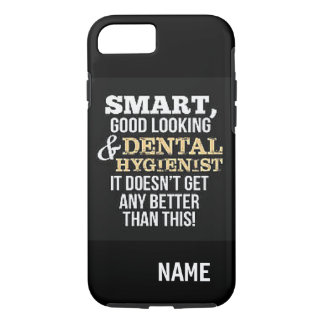 """Dental Hygienist"" iPhone 7 TOUGH CASE"