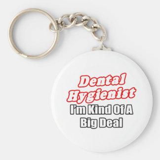 Dental Hygienist...Kind of a Big Deal Basic Round Button Key Ring
