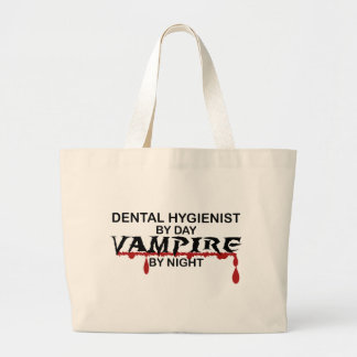 Dental Hygienist Vampire by Night Large Tote Bag