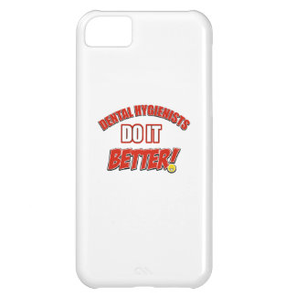 dental Hygienists do it better iPhone 5C Covers