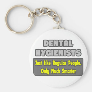 Dental Hygienists...Smarter Basic Round Button Key Ring